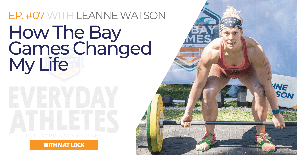 How The Bay Games Changed My Life – Leanne Watson